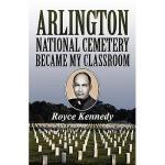 【预订】Arlington National Cemetery Became My Classroom