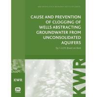 【预订】Cause and Prevention of Clogging of Wells