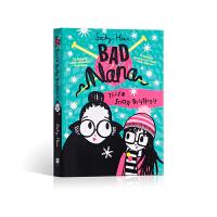 【全店300减100】英文原版进口 Bad Nana (3) ― THAT'S SNOW BUSINESS! 坏奶奶系列