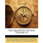 【预订】The Quarterly Review, Volume 53
