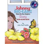 【预订】Johnny Big-Ears, Meets His New Neighbor Suzy