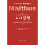 【正版直发】人口原理 [英] 托马斯・罗伯特・马尔萨斯 9787300259314 中国人民大学出版社
