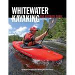 【预订】Whitewater Kayaking: The Ultimate Guide