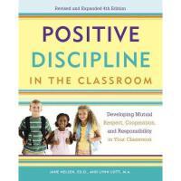 【预订】Positive Discipline in the Classroom: Developing