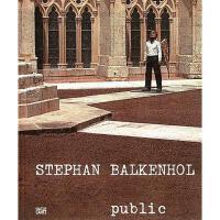 【预订】Stephan Balkenhol: Public