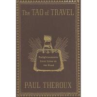 【预订】The Tao of Travel: Enlightenments from Lives on the Y978