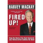 【正版直发】Fired Up! Harvey Mackay(哈维・麦凯) 9780345471871 Ballanti
