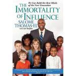 【预订】The Immortality of Influence: We Can Build the Best