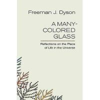 【预订】A Many-Colored Glass: Reflections on the Place of
