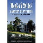 【预订】The McGavocks of Carnton Plantation: A Southern
