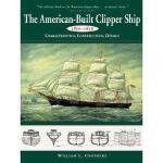 【预订】American-Built Clipper Ship, 1850-1856: