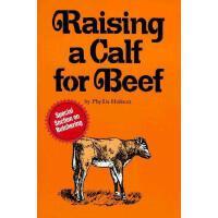 【预订】Raising a Calf for Beef