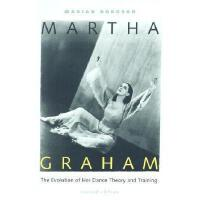 【预订】Martha Graham: The Evolution of Her Dance Theory and