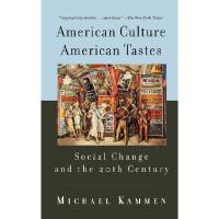 【预订】American Culture, American Tastes Social Change and