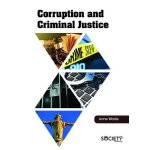 Corruption and Criminal Justice 腐败与刑事司法【英文原版】