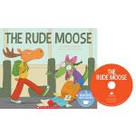 英文原版 Cantata Learning: The Rude Moose 书+CD 歌谣学英文 STEM教育绘本