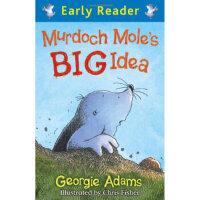 【正版直发】Murdoch Mole's Big Idea (Early Reader) Georgie Adams