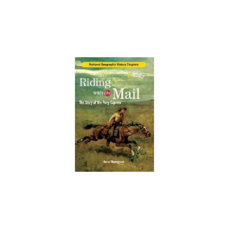 【预订】Riding with the Mail: The Story of the Pony Express 美国库房发货,通常付款后3-5周到货!