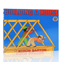 英文原版绘本 Building a House 平装图画书 Byron Barton 作品