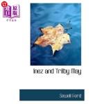 【中商海外直订】Inez and Trilby May
