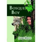 【预订】Bosque Boy