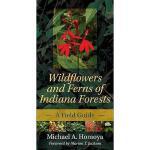 【预订】Wildflowers and Ferns of Indiana Forests: A Field