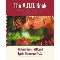 【预订】The A.D.D. Book: New Understandings, New Approaches