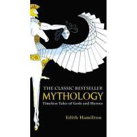 Mythology: Timeless Tales of Gods and Heroes 英文原版 神话 依迪丝・汉密