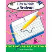 【预订】How to Write a Sentence, Grades 1-3