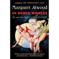 【预订】In Other Worlds: SF and the Human Imagination Y978030774