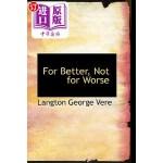 【中商海外直订】For Better, Not for Worse