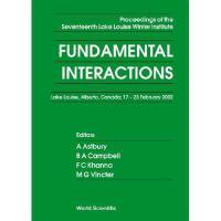 【预订】Fundamental Interactions - Proceedings of the