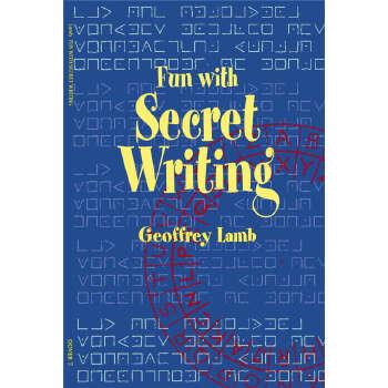 Fun with Secret Writing (【按需印刷】) 按需印刷商品,15天发货,非质量问题不接受退换货。