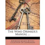 【预订】The Wine-Drinker's Manual ...