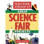 【预订】Scientific American Great Science Fair Projects