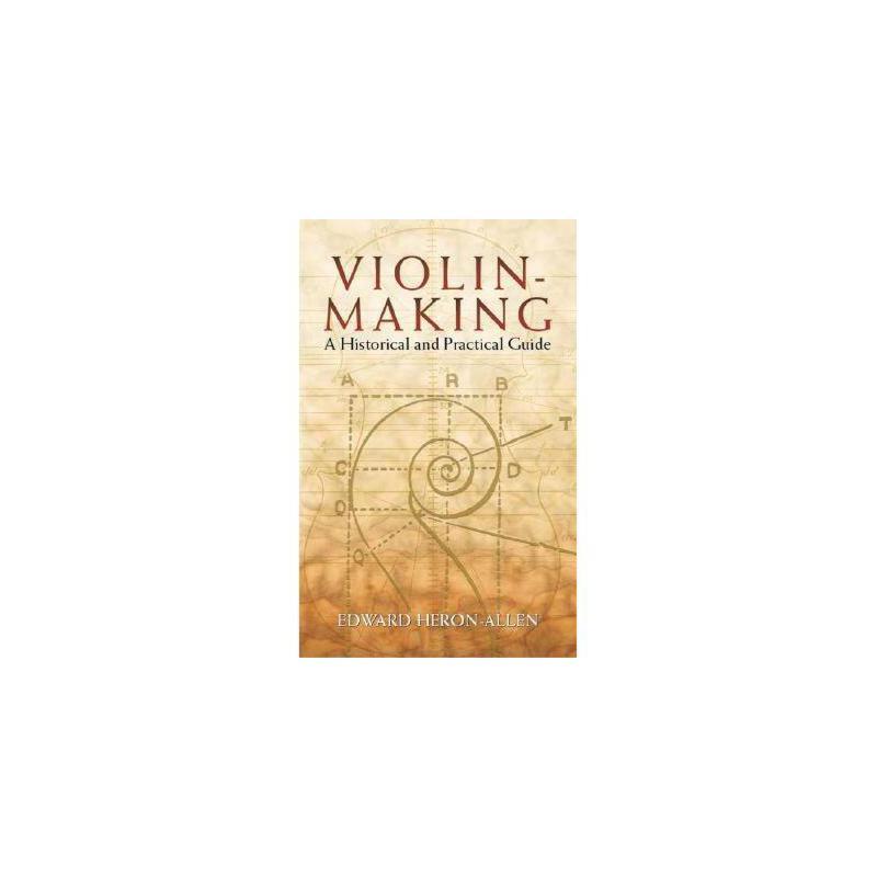 【预订】Violin-Making: A Historical and Practical Guide 美国库房发货,通常付款后3-5周到货!