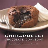【预订】The Ghirardelli Chocolate Cookbook: Recipes and