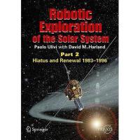 【预订】Robotic Exploration of the Solar System, Part 2: