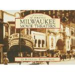 【预订】Milwaukee Movie Theaters: 15 Historic Postcards