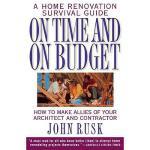 【预订】On Time and on Budget: A Home Renovation Survival