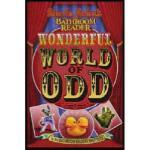 【预订】Uncle John's Bathroom Reader Wonderful World of Odd