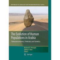 【预订】The Evolution of Human Populations in Arabia: