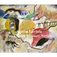 Two Classic Mystery Novels