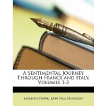 【预订】A Sentimental Journey Through France and Italy, Volumes
