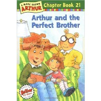 Arthur and the Perfect Brother(Chapter Book 21)亚瑟小子的好兄弟 ISB