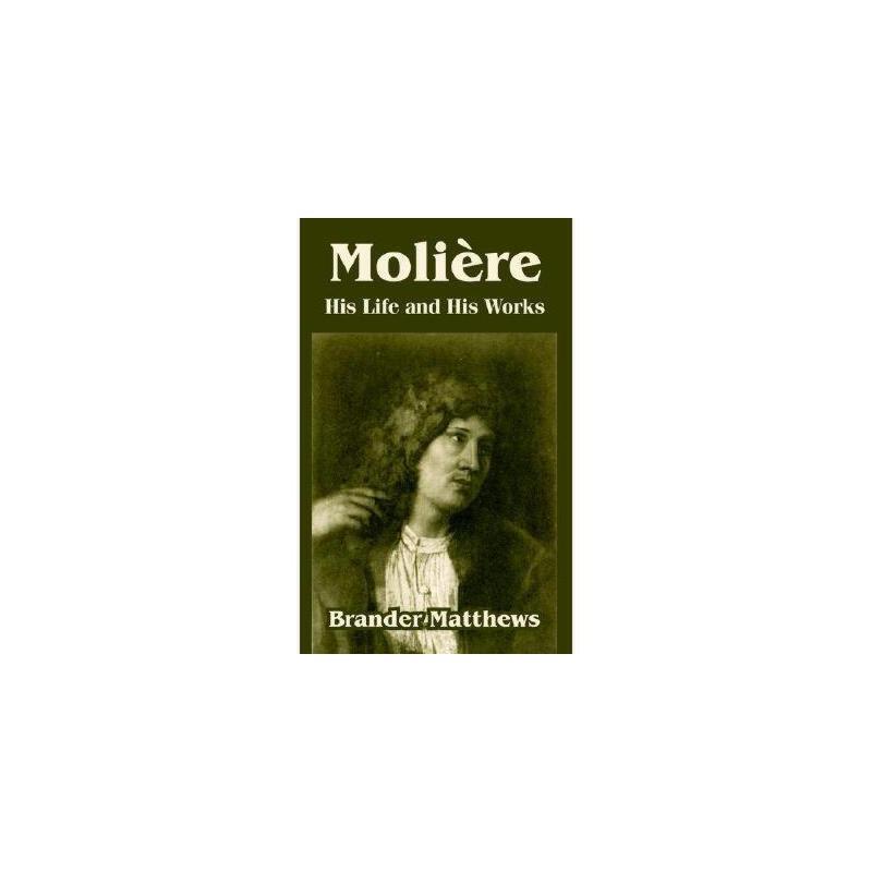 【预订】Moliere: His Life and His Works 美国库房发货,通常付款后3-5周到货!