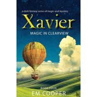 【预订】Magic in Clearview (Xavier #4)