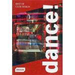 【正版直发】Dance! Best of Club Design 舞!的俱乐部设计 Dagmar Gluck(达格玛・