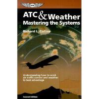 【预订】ATC & Weather Mastering the Systems: Understanding