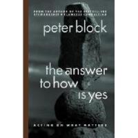 【预订】The Answer to How Is Yes: Acting on What Matters